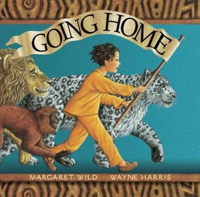 Going Home by Margaret Wild