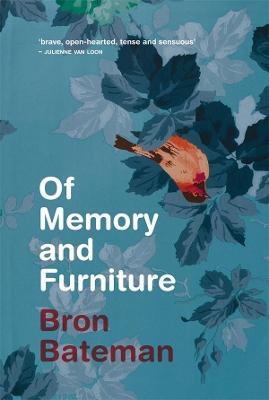 Of Memory and Furniture by Bron Bateman