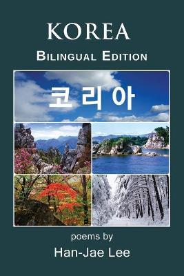 Korea: Bilingual Edition by Han-Jae Lee