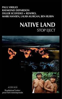Native Land: Stop Eject by Raymond Depardon