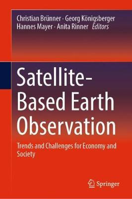 Satellite-based Earth Observation by Christian Brunner