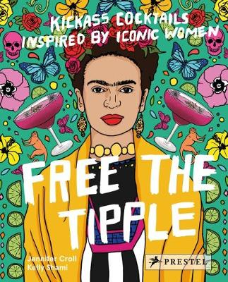Free the Tipple by Jennifer Croll
