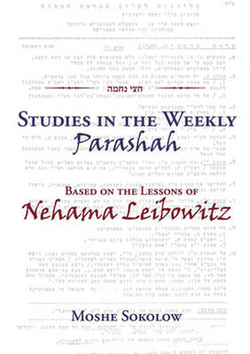 Studies in the Weekly Parashah by Moshe Sokolow