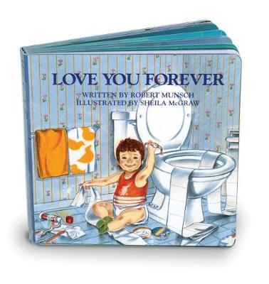 Love You Forever by Robert Munsch