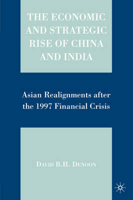 Economic and Strategic Rise of China and India book