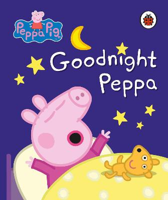 Peppa Pig: Goodnight Peppa book