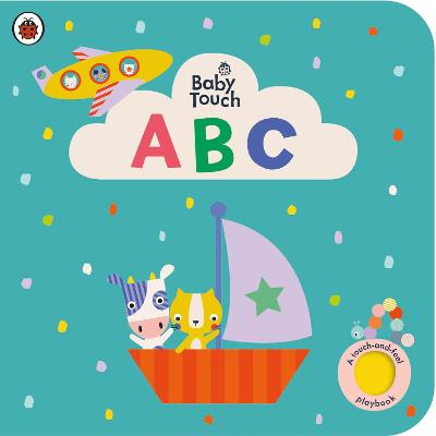 Baby Touch: ABC: A touch-and-feel playbook book