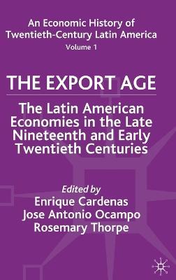 An Economic History of Twentieth-Century Latin America by Enrique Cardenas