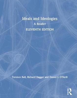 Ideals and Ideologies: A Reader book