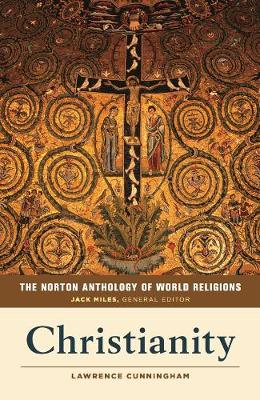 Norton Anthology of World Religions by Lawrence S. Cunningham