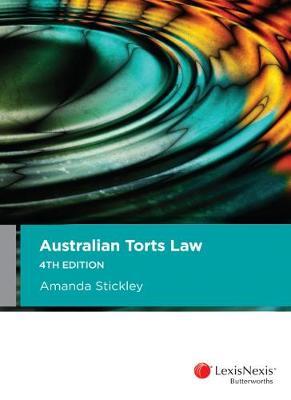 Australian Torts Law by A Stickley
