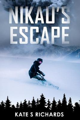Nikau's Escape by Kate S Richards