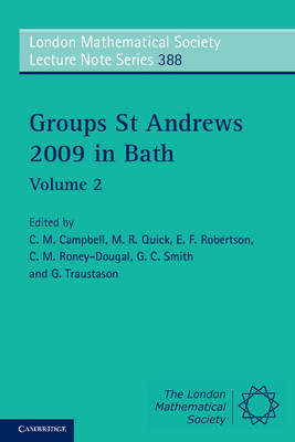 Groups St Andrews 2009 in Bath: Volume 2 by C. M. Campbell