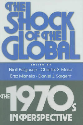 The Shock of the Global by Niall Ferguson