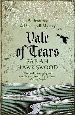 Vale of Tears: A Bradecote and Catchpoll Mystery book