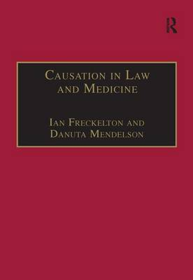 Causation in Law and Medicine by Danuta Mendelson