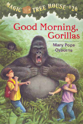 Good Morning, Gorillas by Mary Pope Osborne