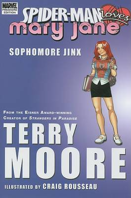 Spider-man Loves Mary Jane: Sophomore Jinx book