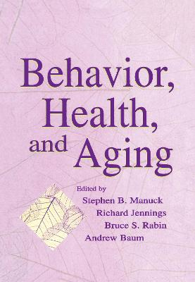 Behavior, Health and Aging book