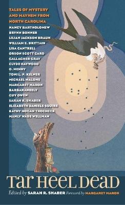Tar Heel Dead by Sarah R. Shaber