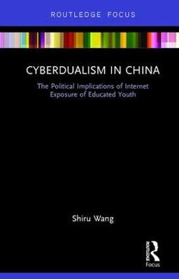 Cyberdualism in China by Shiru Wang