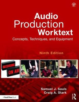 Audio Production Worktext: Concepts, Techniques, and Equipment book