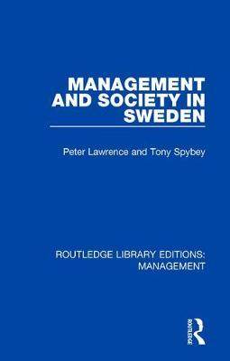 Management and Society in Sweden by Peter Lawrence