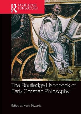 The Routledge Handbook of Early Christian Philosophy book