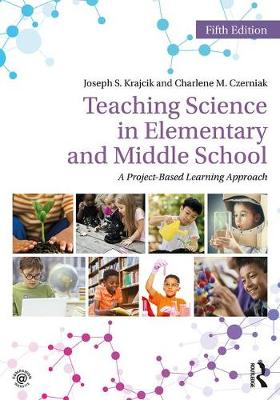Teaching Science in Elementary and Middle School by Joseph S. Krajcik