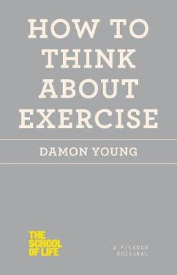 How to Think about Exercise book