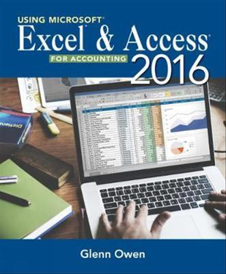Using Microsoft (R) Excel (R) and Access 2016 for Accounting book