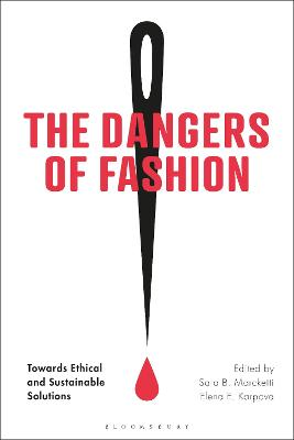 The Dangers of Fashion: Towards Ethical and Sustainable Solutions book