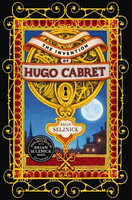Invention of Hugo Cabret With CD by Brian Selznick