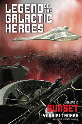 Legend of the Galactic Heroes, Vol. 10: Sunset book