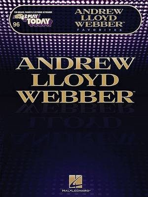 E-Z Play Today Volume 246 by Andrew Lloyd Webber