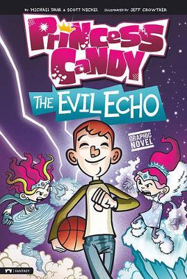 The Evil Echo by Michael Dahl
