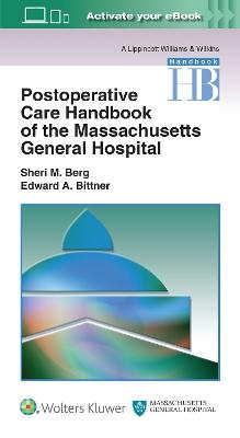 Postoperative Care Handbook of the Massachusetts General Hospital by Sheri M. Berg