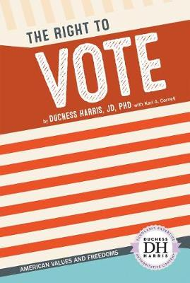 Right to Vote by Duchess Harris