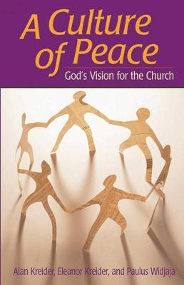 Culture of Peace by Alan Kreider