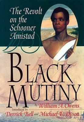 Black Mutiny by William A Owens