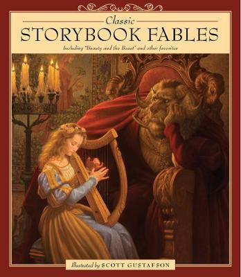 Classic Storybook Fables by Gustafson