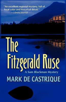 Fitzgerald Ruse by Mark de Castrique