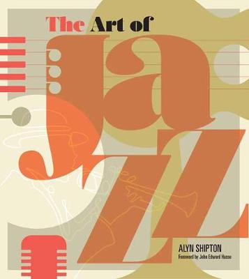Art of Jazz: A Visual History book