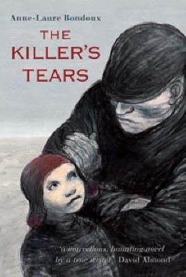 Killer's Tears by Anne-Laure Bondoux