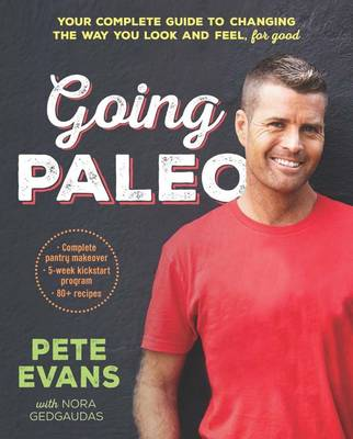 Going Paleo by Pete Evans