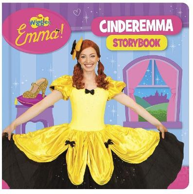 The Wiggles Emma!: Cinderemma Storybook by The Wiggles