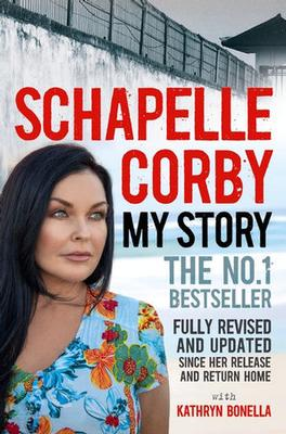 My Story: Schapelle Corby by Schapelle Corby