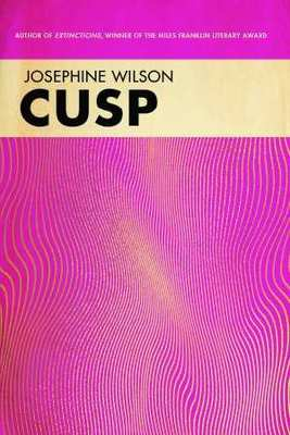 CUSP by Josephine Wilson