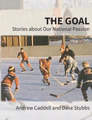 The Goal by Andrew Caddell