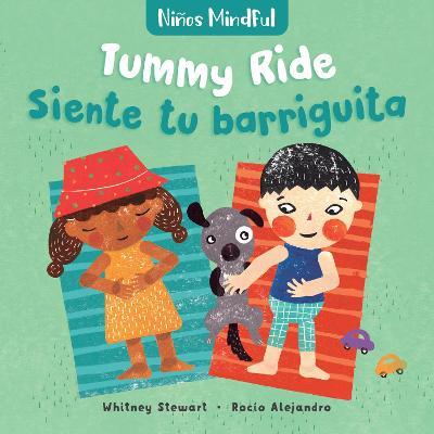 Ninos Mindful: Tummy Ride / Siente tu barriguita by ,Whitney Stewart